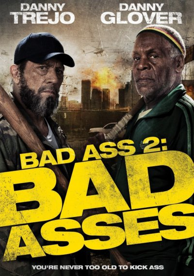 Крутые чуваки / Bad Ass 2: Bad Asses - 2014